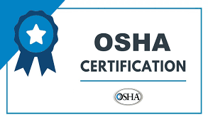 Occupational for Safety and Health Certificate (OSHA)